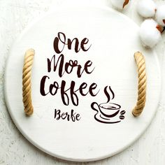 One More Cup of Coffee Snack Platter, Snack Bowls, Serving Tray Wood, Serving Board, Coffee Names, Cooking Oil, Handmade Wooden, Food Grade, Safe Food
