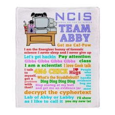 NCIS Abby Throw Blanket #NCIS #Abby Scuito funny quotes t-shirts MORE. Team Abby, see all my NCIS designs in my profile For this design click here -- http://www.cafepress.com/dd/90486300