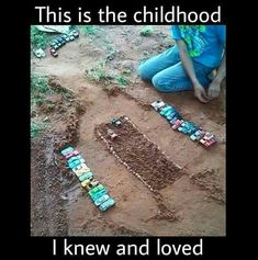 I remember being 14 and still playing in the dirt with my brother. We used the animals too though. So many good memories!