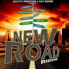 New Road Riddim - D.G.P & Queste Records. Artist,Stein,Harry Toddler,Patexx,Thugsy Malone,New Kidz,Darrio,Damas,Fullmarks & Leego Tech