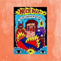 Neck Deep - Life's Not Out To Get You Comic Book