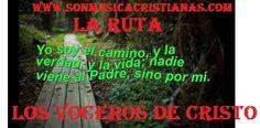 Los Voceros de Cristo - La Ruta