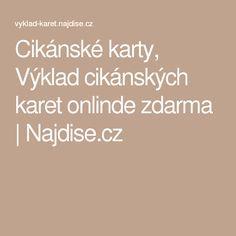 Cikánské karty, Výklad cikánských karet onlinde zdarma   Najdise.cz Psychology