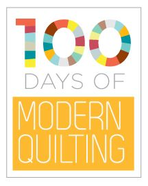 100 Days of Modern Quilting - Each week will feature 7 different modern quilts that represent the topic. We'll also include tutorials from around the web on each topic, and a brand new tutorial each and every week!  [Free]