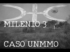 Milenio 3 El caso Unmmo