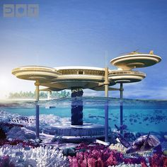 Water Discus Underwater Hotel, Dubai. Like the contrast of being on the surface to having the option to go under water.