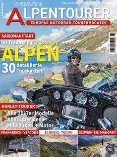 ALPENTOURER 2/2017 Milwaukee, Comic Books, The Unit, Comics, Europe, Reading Journals, Touring, Slovenia, Alps
