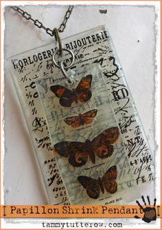 Tammy Tutterow: Papillon UTEE Shrink Plastic Pendant