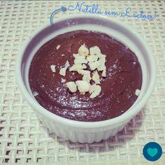 Como Fazer: Nutella sem Lactose e Nutella Proteica - Panelinha Saudável – Receitas cheias de saúde e zero lactose