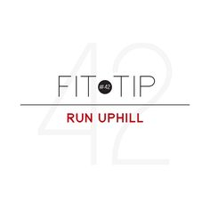 Did you know that running uphill activates more muscle per stride? Increasing the grade you run at also reduces the shock on your legs, preventing injury!