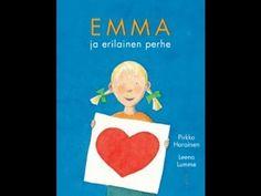 Emma - Emma ja erilainen perhe