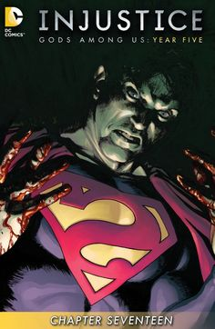 Mild Mannered Reviews - Injustice: Year Five - Chapter #17