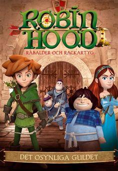 Robin Hoods rabalder och rackartyg - Det osynliga guldet - Svenskt tal - SF Anytime
