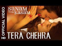 Tera Chehra Song Lyrics - Sanam Teri Kasam (2016) - Lyrics, Latest Hindi Movie Songs Lyrics, Punjabi Songs Lyrics, Album Song Lyrics