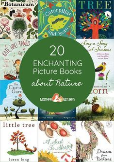 20 Enchanting Picture Books About Nature! - Mother Natured - - Check out this gorgeous list of enchanting picture books about nature. Everyting you need to bring the outdoors in while tucking your little ones into bed. Nature Activities, Book Activities, Sequencing Activities, Nature Poem, Nature Study, Preschool Books, Montessori Books, Outdoor Learning, Outdoor Education