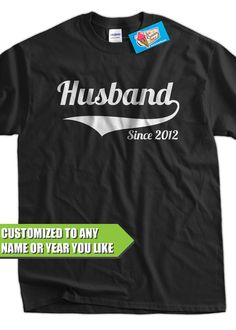 Wedding Gift T shirt - Husband Since shirt (Any Year you like) Mens Tshirt groom Stag bachelor party Anniversary Present 25th Wedding Anniversary, Anniversary Present, Anniversary Parties, Anniversary Ideas, Wedding Gifts, Our Wedding, Wedding Ideas, Wedding 2015, Quality T Shirts