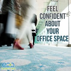 Don't worry about what employees, tenants or customers see when they walk into your building. Be confident knowing your carpets were cleaned by Eco Carpet Pro. #Carpet #CarpetCleaning