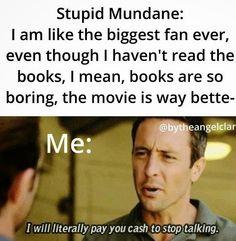 Stop ypu Mundane just stop