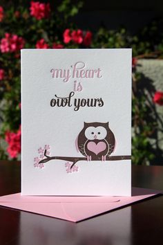 #valentines day card #owl yours