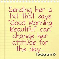 Good Morning Beautiful - I know mine changed today because of it :-)