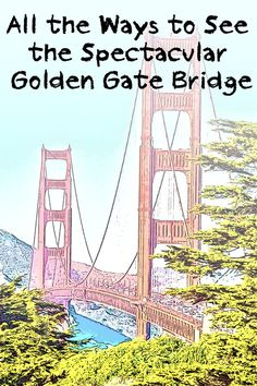 The Golden Gate Bridge is a popular San Francisco attraction. This handy guide includes what you need to know about how to get there, where to park and all the great places to see it from.