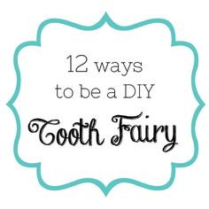 12 DIY tooth fairy crafts