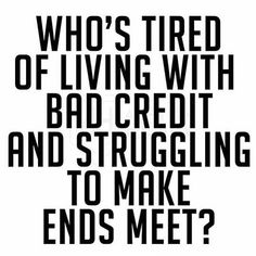 "If you are tired of struggling with bad credit comment ""me"" or text and I'll send you the details. What Is Credit Score, Fix Your Credit, Improve Your Credit Score, Build Credit, Rebuilding Credit, Credit Repair Services, Make Ends Meet, Credit Bureaus, Helping Others"
