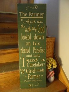 So GOD made a farmer, Paul Harvey 12x36 handmade wood sign, primitive country signs, quotes, rustic decor