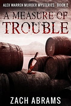 A Measure of Trouble (Alex Warren Murder Mysteries Book by [Abrams, Zach] set in Glasgow. Murder Mystery Books, Murder Mysteries, Mystery Thriller, Types Of Fiction, Abrams Books, Dry Sense Of Humor, Books To Buy, Free Kindle Books, Book Lovers