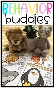 Behavior Buddies! Promote positive behavior in your classroom using stuffed animals! Students can earn a stuffed animal for their positive behavior and take home a certificate to share with their families!