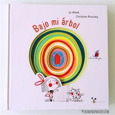 Bajo mi árbol, un álbum ilustrado que fomenta el amor por la naturaleza Mindfulness For Kids, Reading Activities, Storytelling, Childrens Books, Literature, Homeschool, Language, Lettering, Feelings