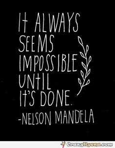 Great words of motivation from Nelson Mandela Now Quotes, Great Quotes, Quotes To Live By, Life Quotes, Wisdom Quotes, Faith Quotes, Success Quotes, Drake Quotes, Affirmation Quotes