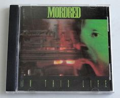 Mordred - In This Life (CD,1991, Noise Records)