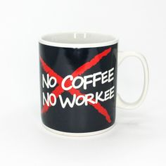 """<div class=""""std""""> <p>No coffee? No Deal! It's as simple as that – unless you get your 900ml caffine hit, """"No Coffee, No Workee."""" Though, hopefully once you've had your coffee, you will realise 'workee' isn&"""