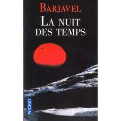 La nuit des temps - René Barjavel