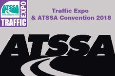 Traffic Expo and ATSSA Convention American Traffic Safety Service Association Annual Convention and Traffic Expo, ATSSA promote roadway safety through charitable giving and public awareness programs. Charitable Giving, Upcoming Events, Flocking, Charity, Safety, Public, American, Security Guard