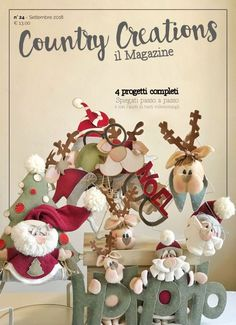 Magazine_Home - Country Creations Christmas Sewing, Christmas Fabric, Christmas Love, Rustic Christmas, Christmas Holidays, Felt Christmas Ornaments, Christmas Wreaths, Christmas Crafts, Natal Country
