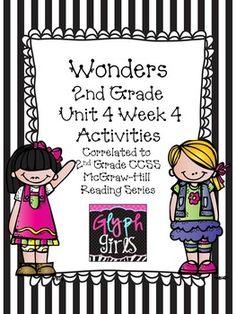 The Glyph Girls have created this 26 page product to supplement Week 4 of Unit 4 of the McGraw-Hill Wonders Reading Series. Activities target specific phonics skills, high frequency words, vocabulary, and spelling, for the week. They provide practice for Literacy Stations, small group instruction, or homework.