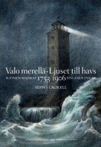 Valo merellä  Seppo Laurell