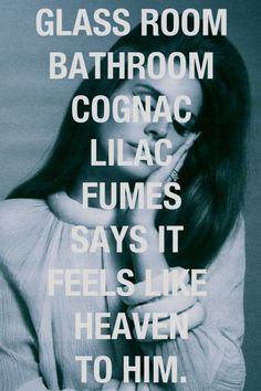 Love Lana Del Rey, lyrics are from her song Off To The Races.