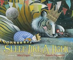 Sleep Like a Tiger (Caldecott Medal - Honors Winning Title(s)) by Mary Logue http://smile.amazon.com/dp/0547641028/ref=cm_sw_r_pi_dp_zbHfxb1PW5H9D