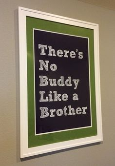 Cute printable wall art celebrating brotherly love!  Designed with my little boys in mind. At 3 years and 1 year old, they are best buds.  Great for a