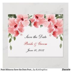 Shop Pink Hibiscus Save the Date Postcard created by AJsGraphics. Save The Date Invitations, Save The Date Postcards, Floral Invitation, Invitation Cards, Rustic Save The Dates, Hibiscus Flowers, Postcard Size, Pretty In Pink, Paper Texture