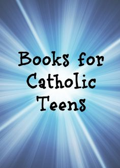 "Looking for good books for your Catholic teen? @castfalk has a suggestion about where to go. Check out her post ""Navigating the Teen Fiction Waters"" and follow the links to join the Facebook, Pinterest, and Instagram accounts that share books for Catholic teens."