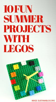 Fun stuff! http://lifeasmama.com/10-fun-summer-projects-to-do-with-legos/