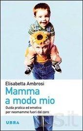 Mamma a modo mio | Blog Family