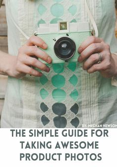 Free E Book Download: The Simple Guide To Awesome Product Photography
