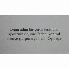 E öyle işte, Loving Someone, New Beginnings, Book Quotes, Beauty And The Beast, Cool Words, Quotations, Writer, Notes, Cards Against Humanity