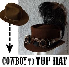 All Things Crafty: Another Cowboy Hat into Steampunk Top Hat Wool hats dye grea. All Things Crafty: Another Cowboy Hat into Steampunk Top Hat Wool hats dye great with Dharma Acid Dye! Chat Steampunk, Costume Steampunk, Mode Steampunk, Steampunk Top Hat, Style Steampunk, Steampunk Crafts, Steampunk Wedding, Victorian Steampunk, Steampunk Clothing