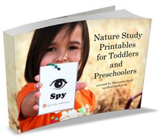 Nature Study Printables for Toddlers and Preschoolers - 60 page ebook full of science printables for your #ece child